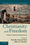 Christianity and Freedom, Volume 1: Historical Perspectives