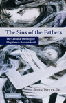 The Sins of the Fathers: The Law and Theology of Illegitimacy Reconsidered