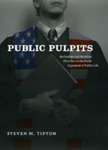 Public Pulpits: Methodists and Mainline Churches in the Moral Argument of Public Life