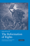 The Reformation of Rights: Law, Religion, and Human Rights in Early Modern Calvinism
