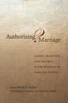 Authorizing Marriage?: Canon, Tradition, and Critique in the Blessing of Same-Sex Unions
