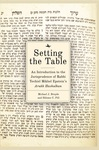 Setting the Table: An Introduction to the Jurisprudence of Rabbi Yechiel Mikhel Epstein's Arukh haShulhan. by Michael J. Broyde and Shlomo C. Pill